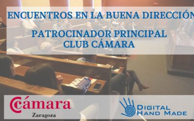 Digital Hand Made se incorpora al selecto grupo de patrocinadores principales del Club Empresas de Cámara Comercio de Zaragoza